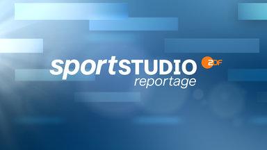 Sportreportage - Zdf - Sportstudio Reportage Vom 17. Oktober 2021