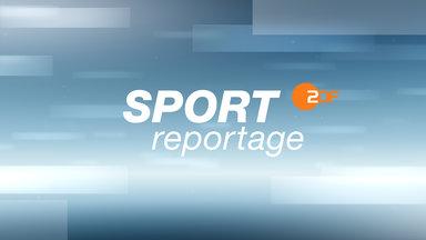 Sportreportage - Zdf - Zdf Sportreportage Vom 1. Oktober 2017