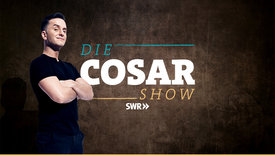 Die Cosar Show